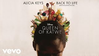 "Alicia Keys - Back To Life (from the Motion Picture ""Queen of Katwe"") (Audio)"
