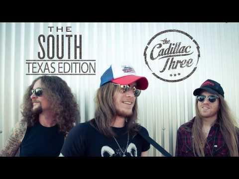 "The Cadillac Three - ""The South"" Texas Edition"