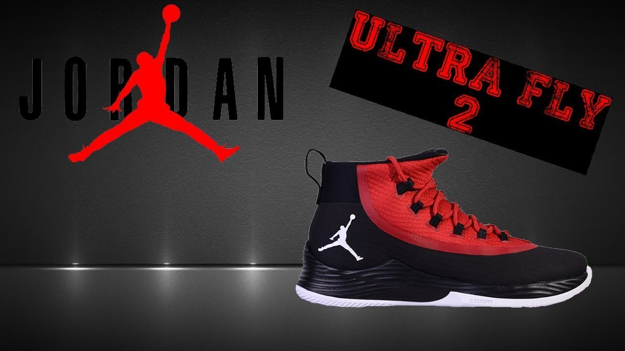 9db314e1b6767b Test de Performance  JORDAN Ultra Fly 2 - YouTube