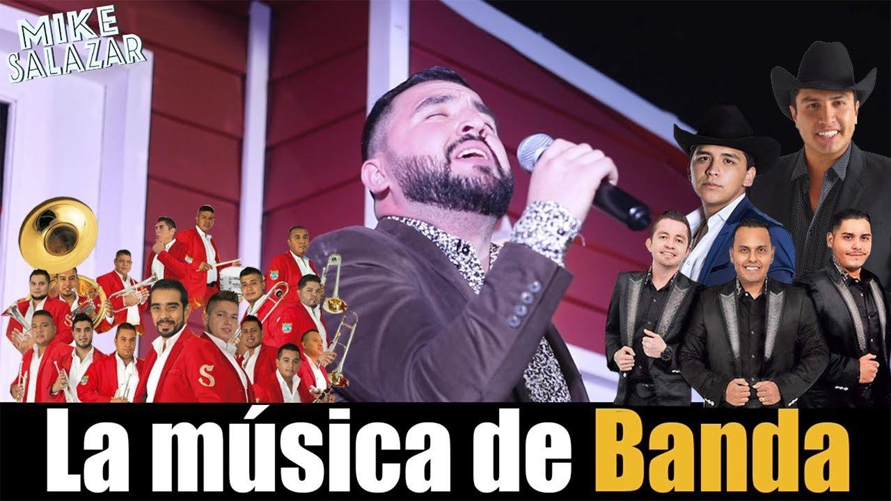 Mike Salazar La Música De Banda Youtube
