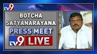 Botsa Satyanarayana Press Meet LIVE || Vijayawada - TV9