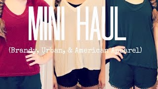 Mini Haul | (Brandy Melville, Urban Outfitters, American Apparel) Thumbnail