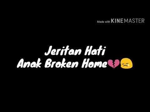 Jeritan Anak Broken Home Youtube