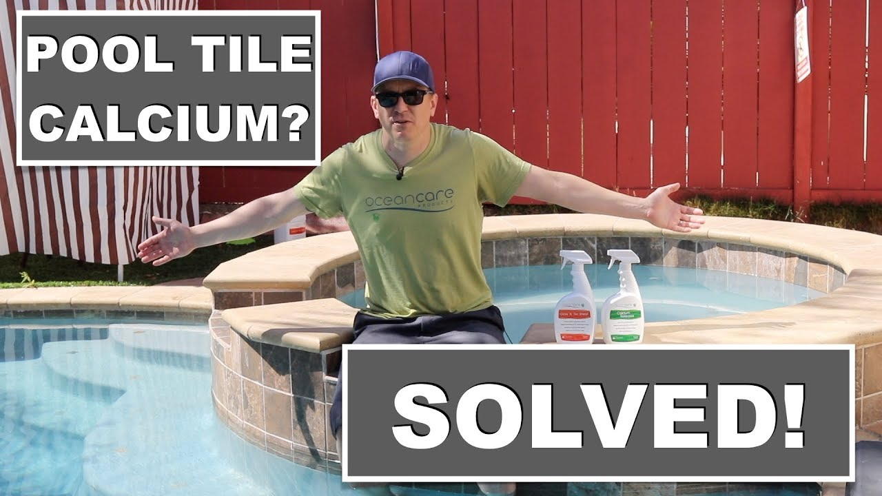 how to remove calcium from pool tile and keep it gone