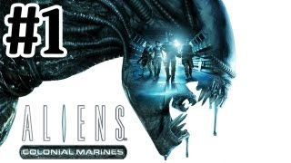 Aliens Colonial Marines Walkthrough Part 1 With Commentary Xbox 360 Gameplay