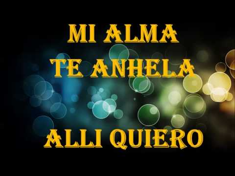 Mi Alma Te Anhela New Wine Acordes