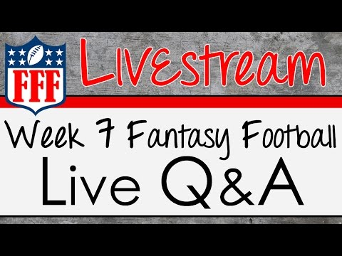 Week 7 Live Q & A - 2015 Fantasy Football