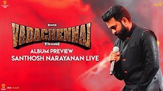VADACHENNAI Album Preview   Dhanush   Vetri Maaran   Santhosh Narayanan   #SaNa25