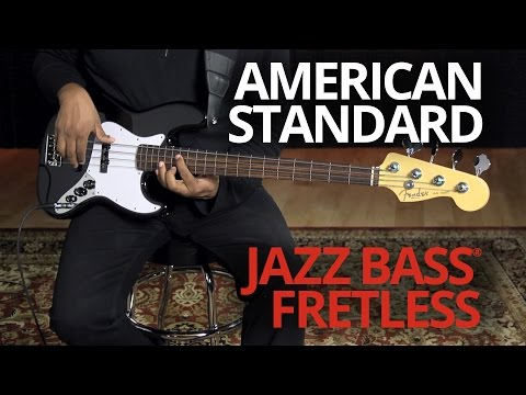 American Standard Jazz Bass Fretless Demo | Fender