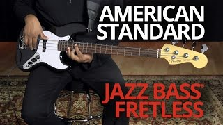 American Standard Jazz Bass Fretless Demo