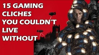 15 Gaming Cliches You Couldn't Live Without
