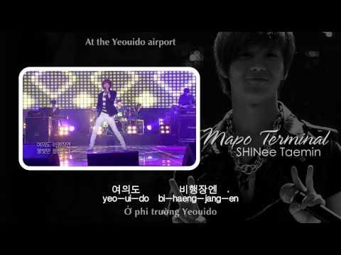 [MP3 DL] SHINee Taemin - Mapo Terminal [EngSub + VietSub]