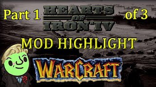 Hearts of Iron 4 - Warcraft mod Highlight - Part 1 of 3