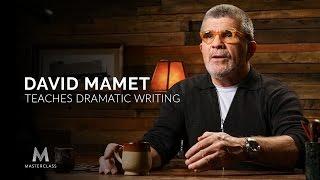 David Mamet Teaches Dramatic Writing | Official Trailer