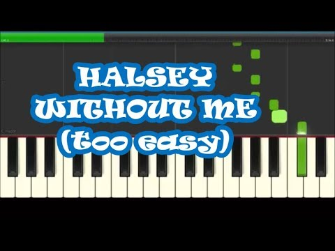 Halsey Without Me Easy Piano Notes - Slow, Right Hand Only
