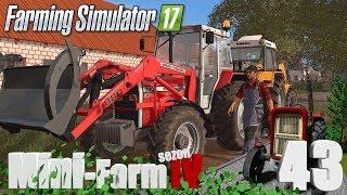 """Farming Simulator 17 Mini-Farm #43 - """"Nowy ciągnik sąsiada, który lepszy?!?"""""""