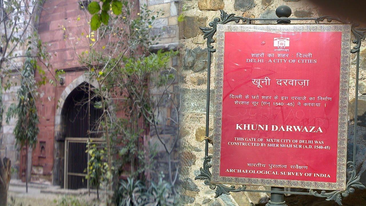 KHOONI DARWAZA - TOP HAUNTED PLACES IN DELHI