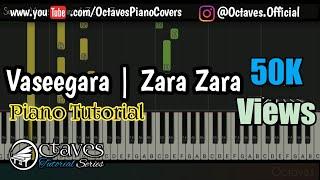 Vaseegara | Zara Zara | Piano Cover| Piano Notes | Octaves