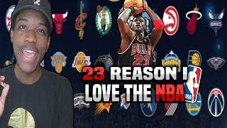 23 REASONS I LOVE THE NBA