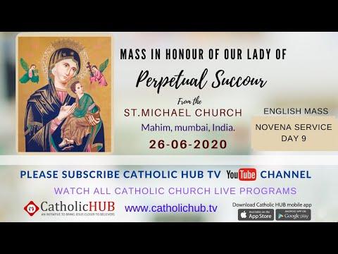 NOVENA SERVICE TO OUR MOTHER OF PERPETUAL SUCCOUR  | MAHIM | MUMBAI 26-06-2020