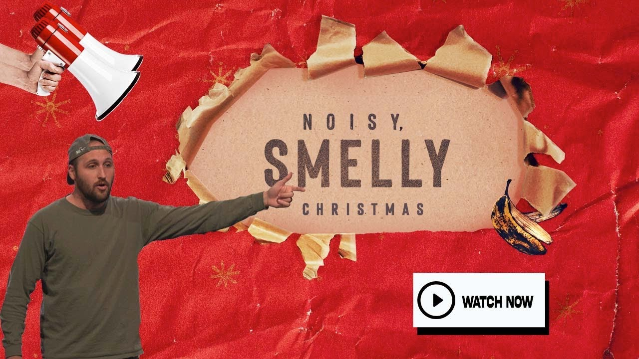 Noisy, Smelly Christmas