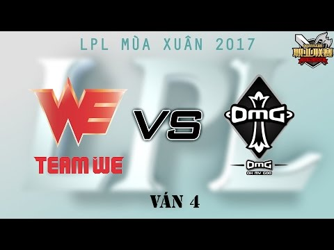 [22.04.2017] WE vs OMG [LPL Xuân 2017][Ván 4]
