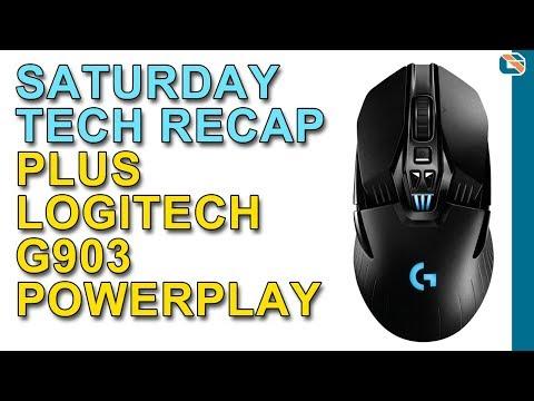 Saturday Tech Recap ft Logitech G903