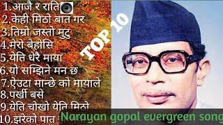 Narayan Gopal evergreen songs collection || top songs