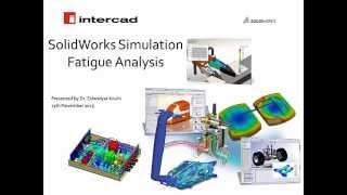 Intercad Webinar: Fatigue Analysis