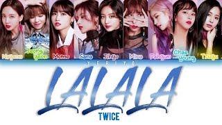 Twice  트와이스  - Lalala Lyrics  Color Coded Han/rom/eng