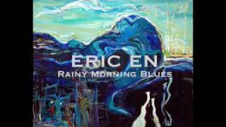 Eric En- Rainy Morning Blues