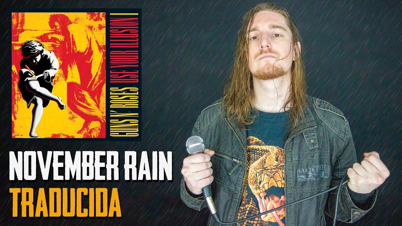 ¿Cómo sonaría NOVEMBER RAIN - GUNS N' ROSES en Español?
