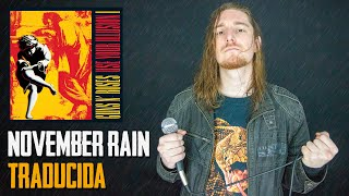 ¿Cómo sonaría GUNS N' ROSES - NOVEMBER RAIN en Español?