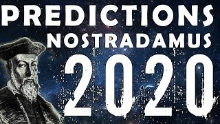 Nostradamus Predictions For 2020