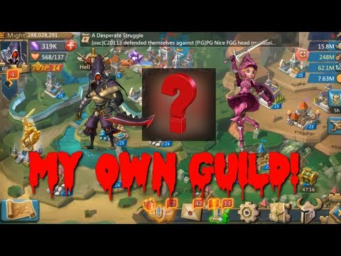 Creating My Own Guild! | Lords Mobile