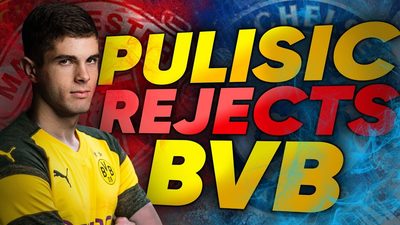 manchester-united-chelsea-target-pulisic-rejects-new-contract-from-dortmund-transfer-review