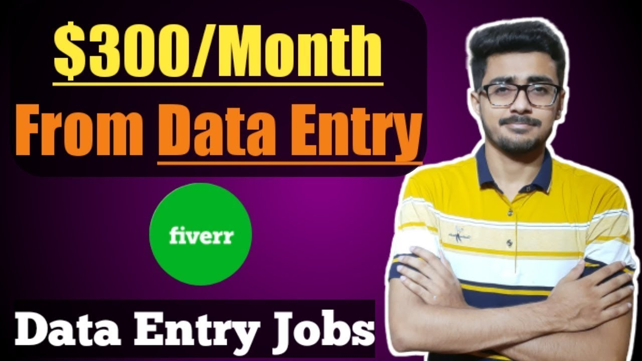 Earn $300/Month With Simple Data Entry Jobs   Simple Data Entry Jobs   Data Entry Jobs on Fiverr