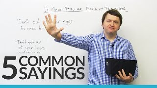 5 common sayings in English