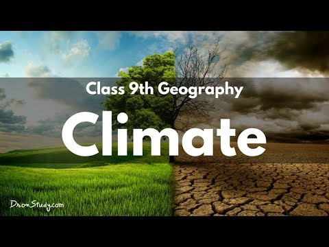 Climate  : CBSE Class 9 IX Geography