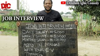 Download Denilson Chibuike Igwe Comedy - Job Interview - Denilson Igwe Comedy