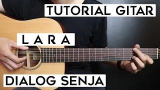 Download lagu (Tutorial Gitar) DIALOG SENJA - Lara | Lengkap Dan Mudah
