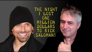 The Night I Lost a Million Dollars to Rick Salomon!