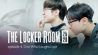 One Who Laughs Last | T1 THE LOCKER ROOM 2020 EP.4