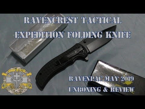 RavenCrest Tactical Expedition Folding Knife – Ravenpac May 2019 Unboxing, & Review