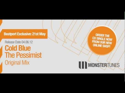 Cold Blue - The Pessimist (Original Mix)