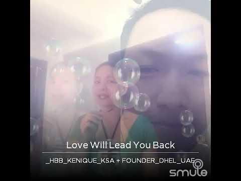 Love will lead you back/1/14/18/riyadh