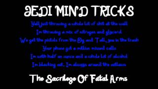 Jedi Mind Tricks - The Sacrilege Of Fatal Arms ( LYRICS )