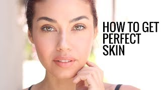 HOW TO GET PERFECT SKIN | My Skincare Secrets!