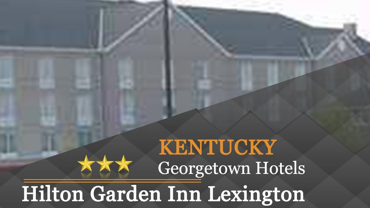 hilton garden inn lexington georgetown georgetown hotels kentucky - Hilton Garden Inn Lexington Ky