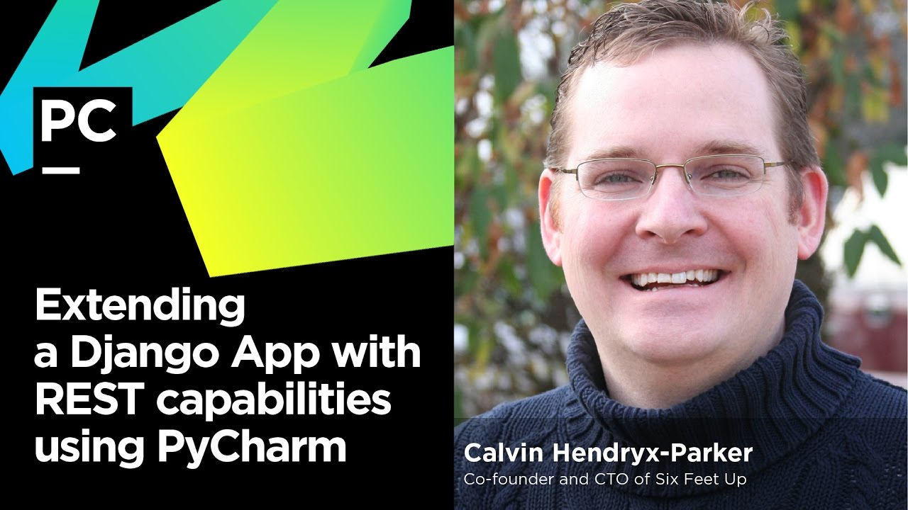 Webinar: Adding a REST API to a Django Application | PyCharm Blog